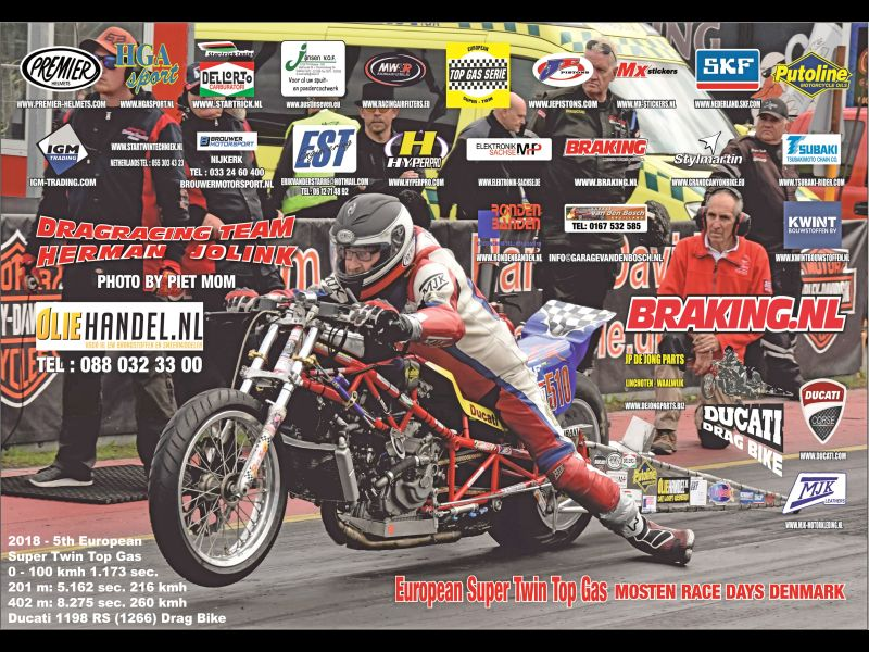 31-aug 1 sep 2018 25th Mosten Race Days Allinga boro Denmark Herman Jolink on the Ducati 1198 RS (1266) Drag Bike bakcground left crew chief Cees van Dongen, Photo copyright Piet Mom background Sponsors from Team Jolink by Dennis Brethouwer (MX-Stickers.nl) left ressults and best times Gumar